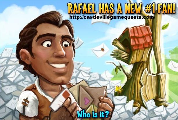 Castleville Game Rafael's #1 Fan Quests Guide