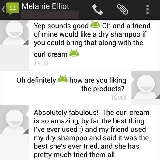 Testimonial for Curl - Hair Defrizzer & Activator and Clean - Dry Shampoo. Thanks for your support Melanie!
