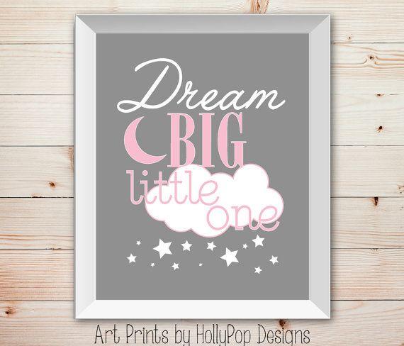 Dream Big Little one-Pink Gray Nursery Wall Decor-Inspirational Print for Kids-Baby Girls Childrens Room Wall Art-Pink gray Nursery Print-