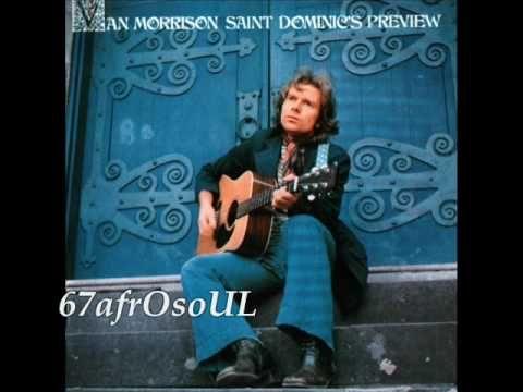 "▶ Van Morrison - ""Saint Dominic's Preview"" [From LP 'Saint Dominic's Preview' 1972] `j"