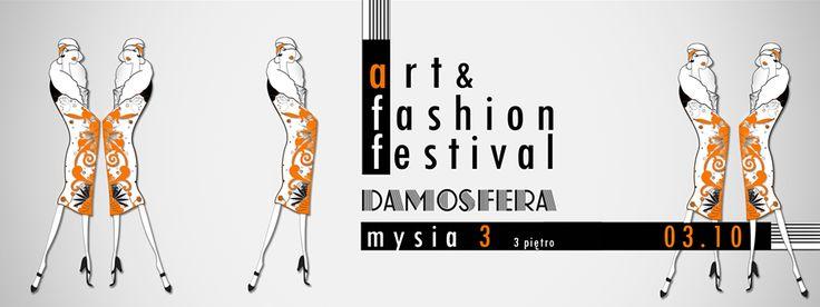 Dom Handlowy MYSIA 3 - ART & FASHION FESTIVAL z Damosfera. 3 października 2015, 10:00-20:00
