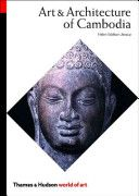 Art & Architecture of Cambodia (World of Art) by Helen Ibbitson Jessup