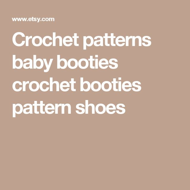 Crochet patterns baby booties crochet booties pattern shoes