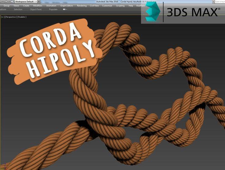 Tutorial 3ds Max | Modelar corda hipoly