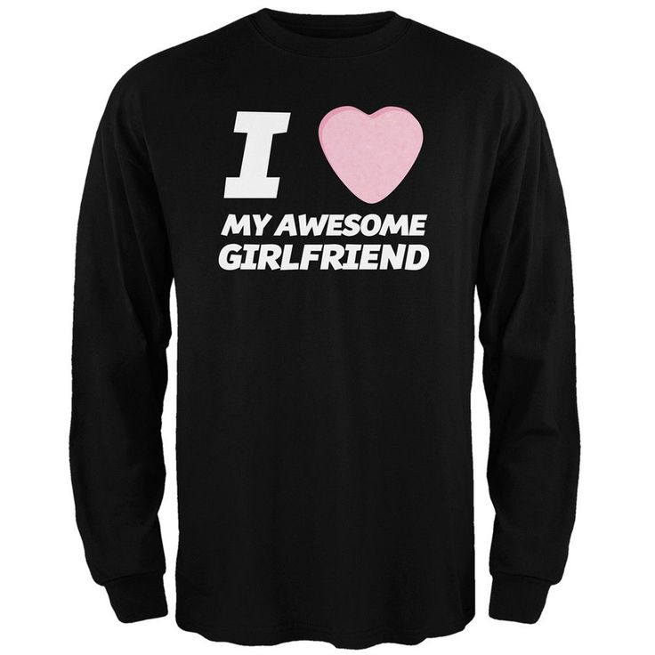 I Love My Awesome Girlfriend Candy Heart Black Adult Long Sleeve T-Shirt