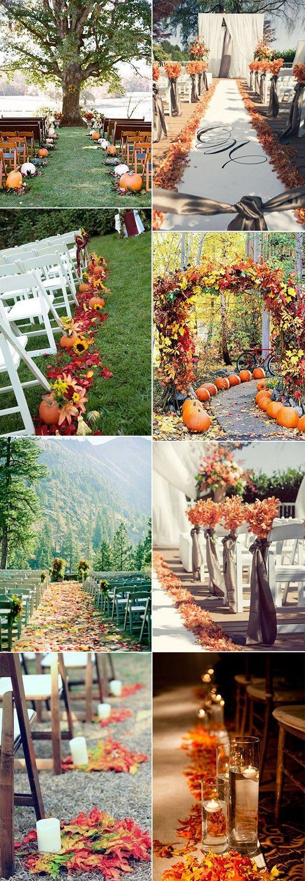 60 Stunning Fall Wedding Ideas For 2020 In 2020 Wedding Aisle Decorations Fall Wedding Decorations Wedding Decorations