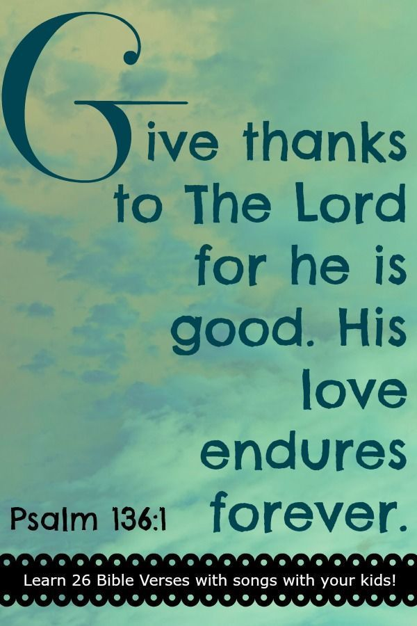 Bible Memory Verse  with Song �G� Psalm 136:1
