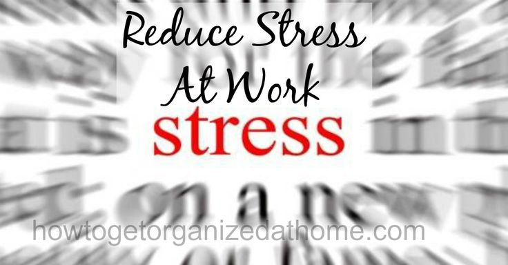 It is important that you look at ways to reduce stress at work, stress related illnesses causes time off work and can have an affect on home life too.