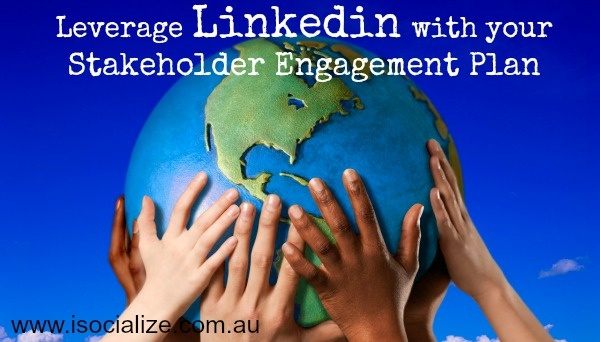 Leverage Linkedin with Your Shopping Centre Stakeholder Engagement Plan