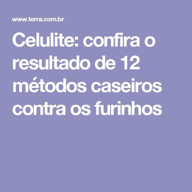Celulite: confira o resultado de 12 métodos caseiros contra os furinhos