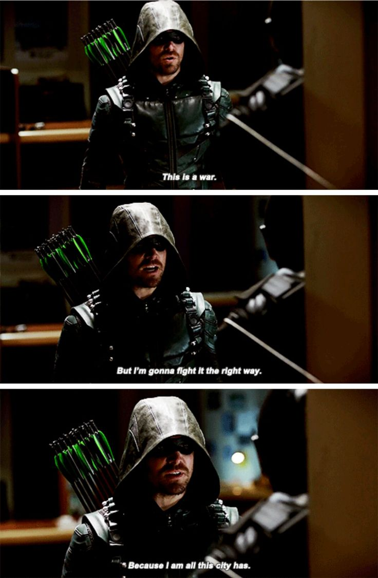 """""""This is a war. But I'm gonna fight it the right way"""" - Oliver Queen #Arrow"""