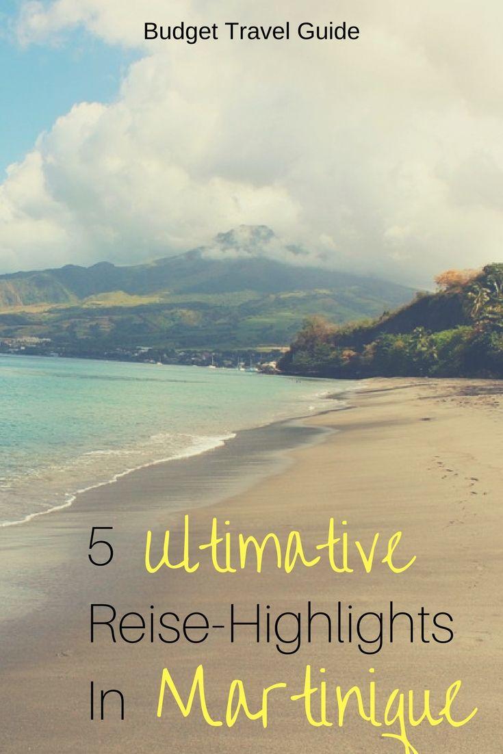 Diese absoluten Reise-Highlights dürfen auf keinen Fall fehlen bei einem Urlaub auf der karibischen Insel Martinique!