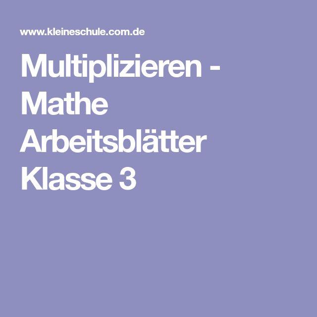 multiplizieren mathe arbeitsbl tter klasse 3 arbeitsmaterialien grundschule math und fitness. Black Bedroom Furniture Sets. Home Design Ideas