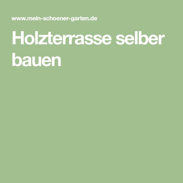 Holzterrasse selber bauen – Stefan Groß