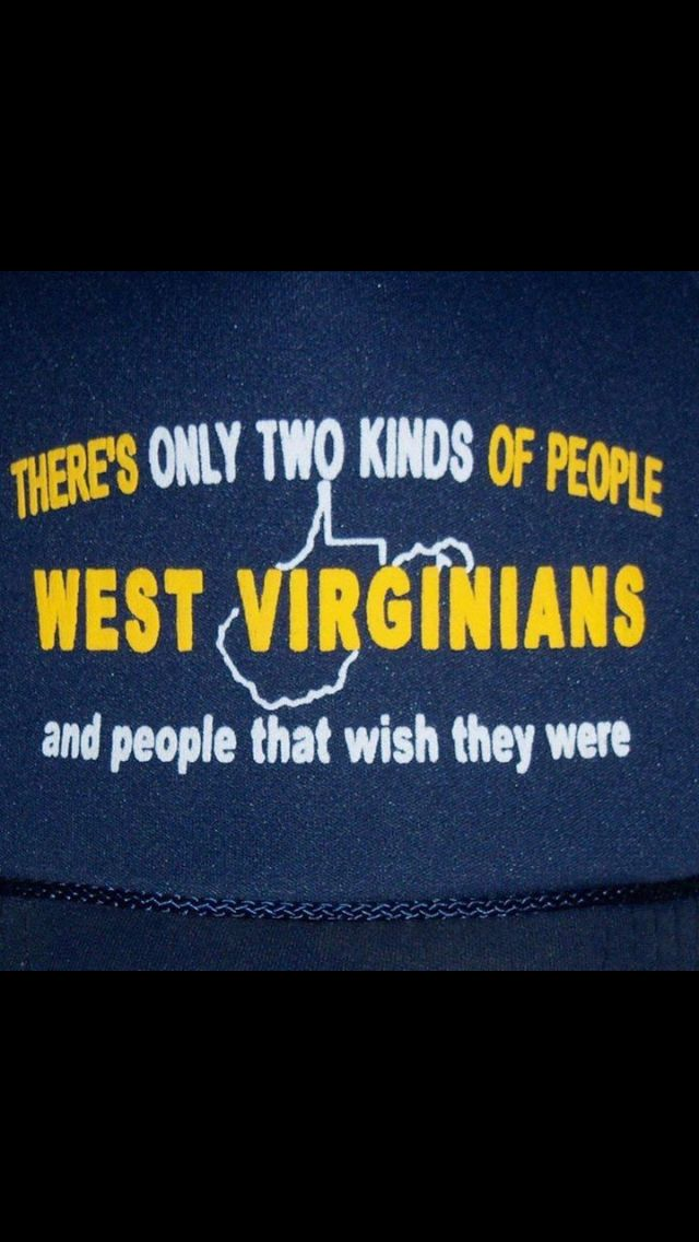 West Virginia Mountaineers, best people in the world!