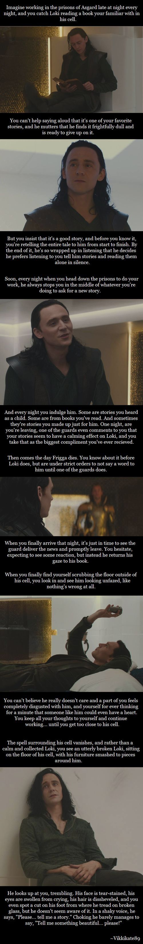 Frame story? Obviously not with Loki obviously, but similar idea?