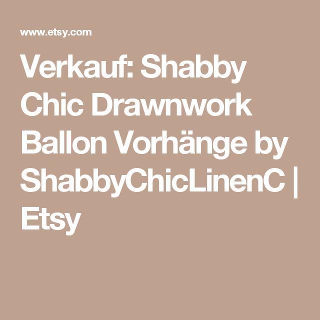 Verkauf: Shabby Chic Drawnwork Ballon Vorhänge by ShabbyChicLinenC | Etsy