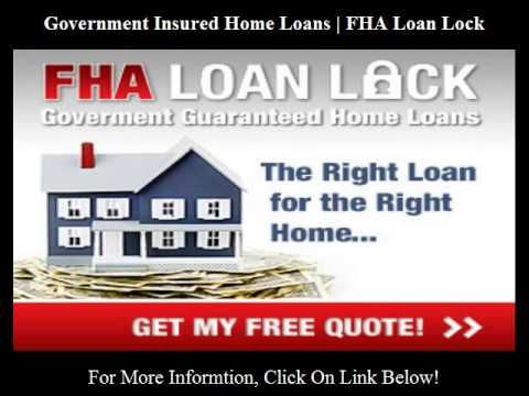 Government Insured Home Loans | FHA Loan Lock http://youtu.be/qF8RDr791Z4