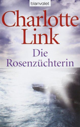 Die Rosenzüchterin: Roman von Charlotte Link http://www.amazon.de/dp/3442374588/ref=cm_sw_r_pi_dp_pcIFub1CNCP5V