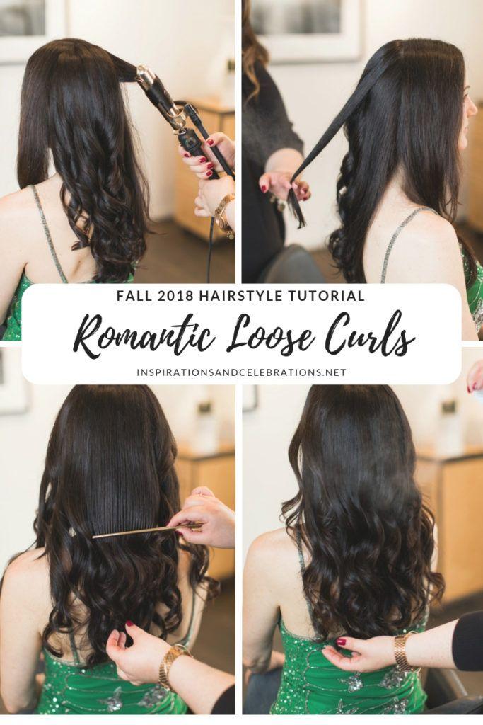 Fall 2018 Hairstyle Tutorial Romantic Loose Curls Hair