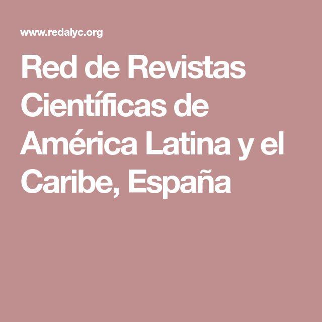 Red de Revistas Científicas de América Latina y el Caribe, España