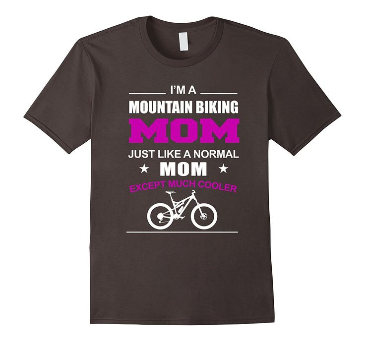 Funny Mountain Bike Shirts - Mountain Biking Mom T-Shirt