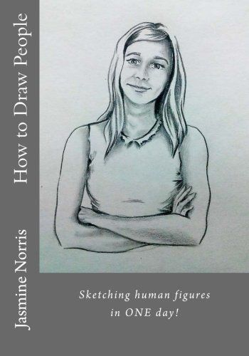 How To Draw People: Sketching In One Day! PDF