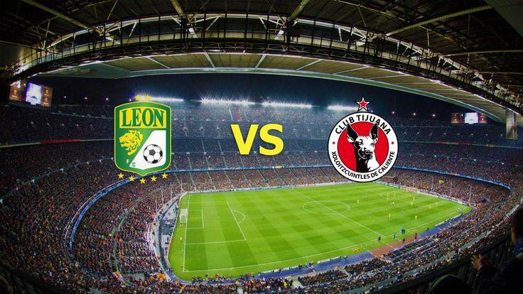 Ver Club León vs Tijuana EN VIVO Online Liga MX Miercoles 23 de Noviembre 2016