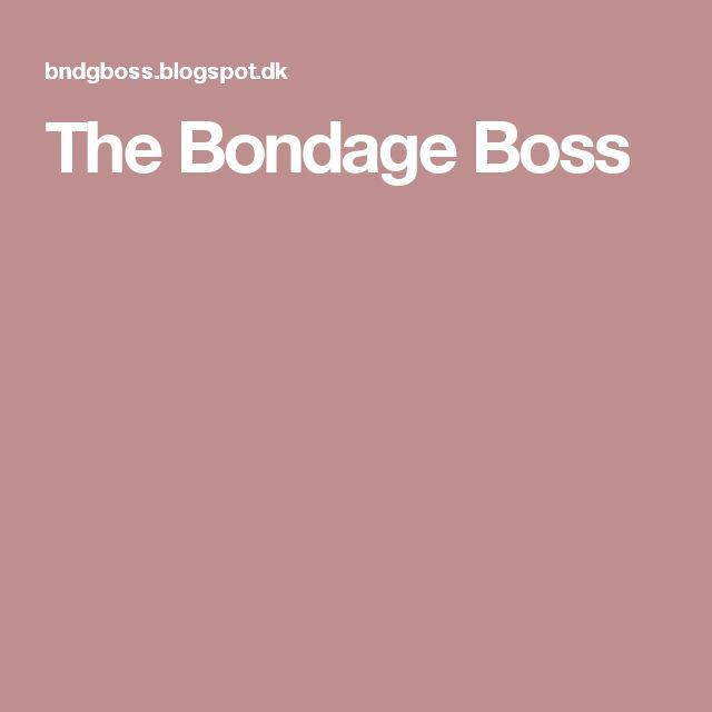 The Bondage Boss
