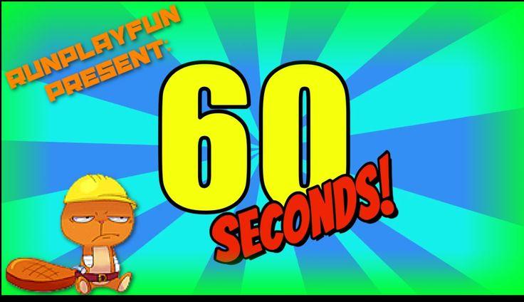 60 секунд прохождение игры - А что ты сможеш за 60 секунд?