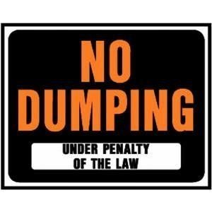 "Signs, 15X19 NO DUMPING SIGN by Hy-Ko. $9.52. 15"" x 19"" heavy-gauge plastic signs. Fluorescent letters on black background provide top visibility. Durable weatherproof construction. No. SP-100: For Sale No. SP-101: For Sale By Owner No. SP-102: For Rent No. SP-103: House For Sale No. SP-104: No Trespassing Violators Will Be Prosecuted No. SP-105: No Parking Any Time No. SP-106: Private Property No Trespassing No. SP-107: No Dumping Under Penalty Of The Law No. SP-11..."