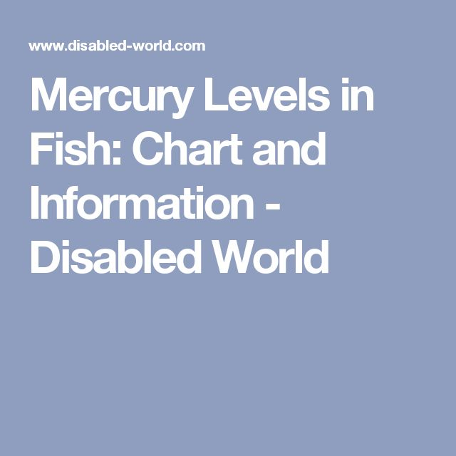 Best 25 fish chart ideas on pinterest fishing for Mercury in fish list