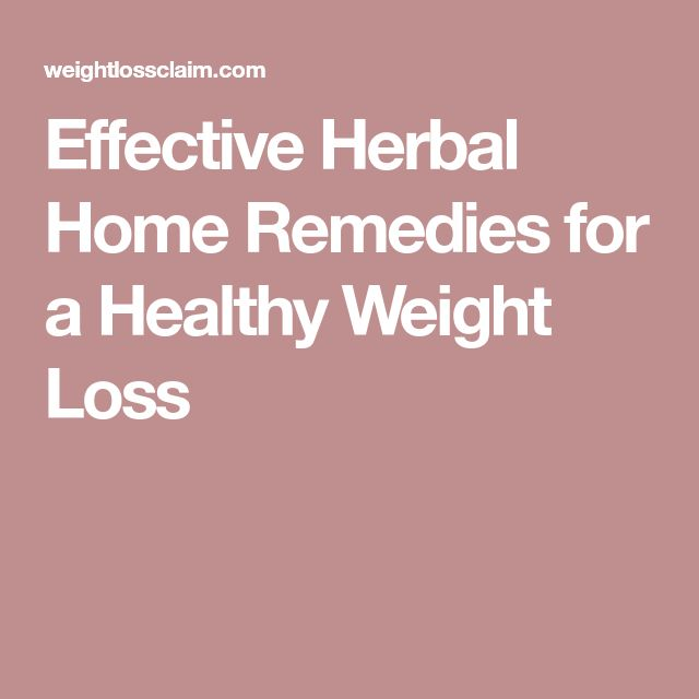 Effective Herbal Home Remedies for a Healthy Weight Loss