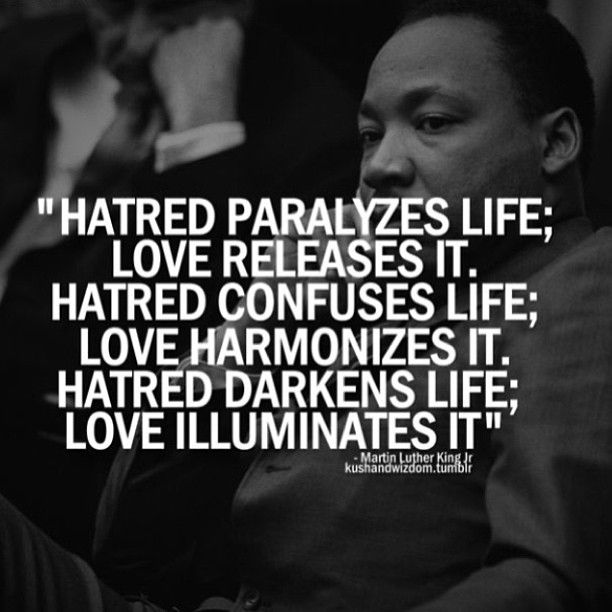 Martin Luther King. Perfect mantra for married people. In confrontations, act with love to release negativity and harmonize with your partner.