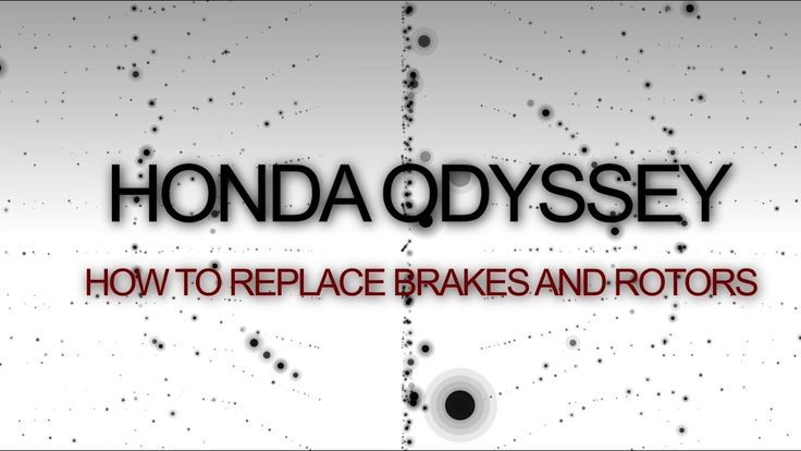 2007 HONDA ODYSSEY BRAKES AND ROTORS | HOW TO REPLACE ODYSSEY FRONT BRAK...