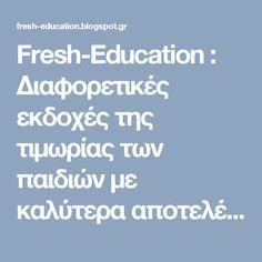Fresh-Education                  : Διαφορετικές εκδοχές της τιμωρίας των παιδιών με καλύτερα αποτελέσματα