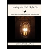 Leaving the Hall Light On (Hardcover)By Madeline Sharples