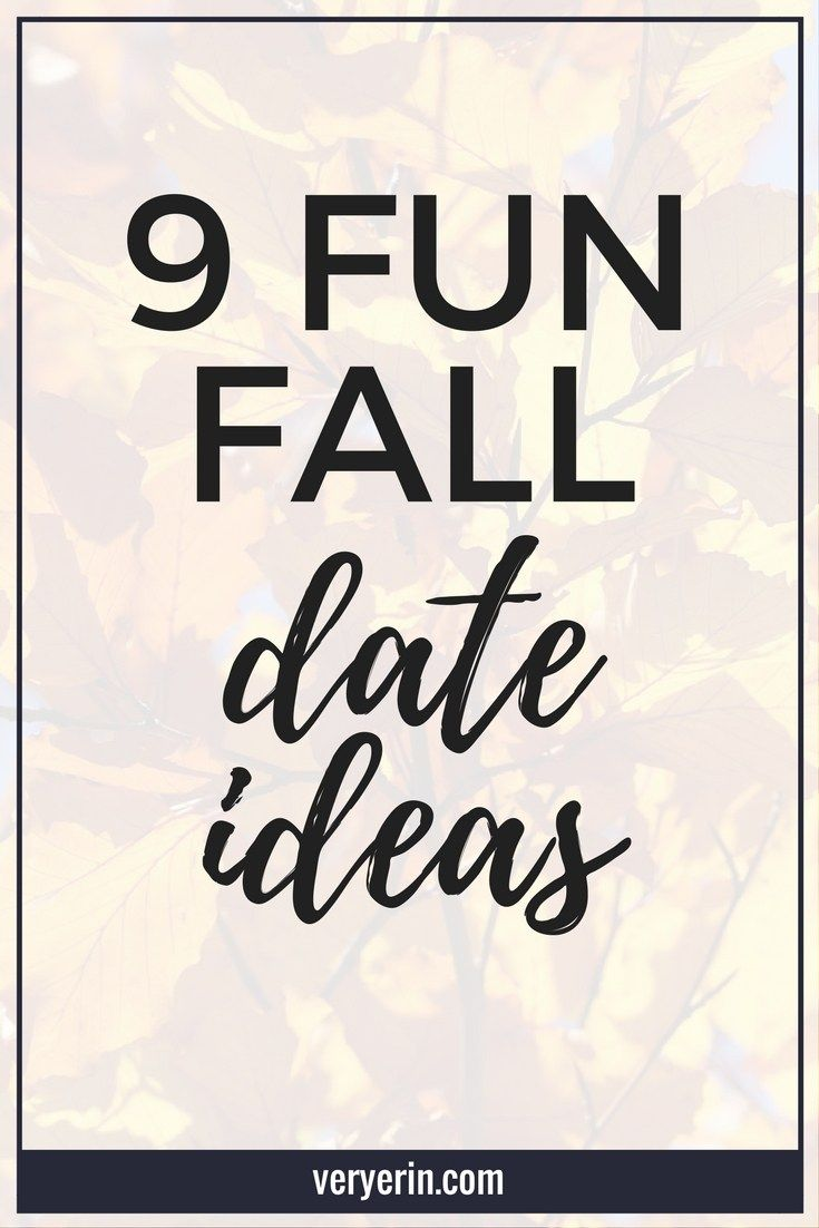 9 Fun Fall Date Ideas | Looking for some outdoor activities to do this fall? Here are some to do with your significant other that I know you'll love! | Marriage, Relationships - Very Erin Blog