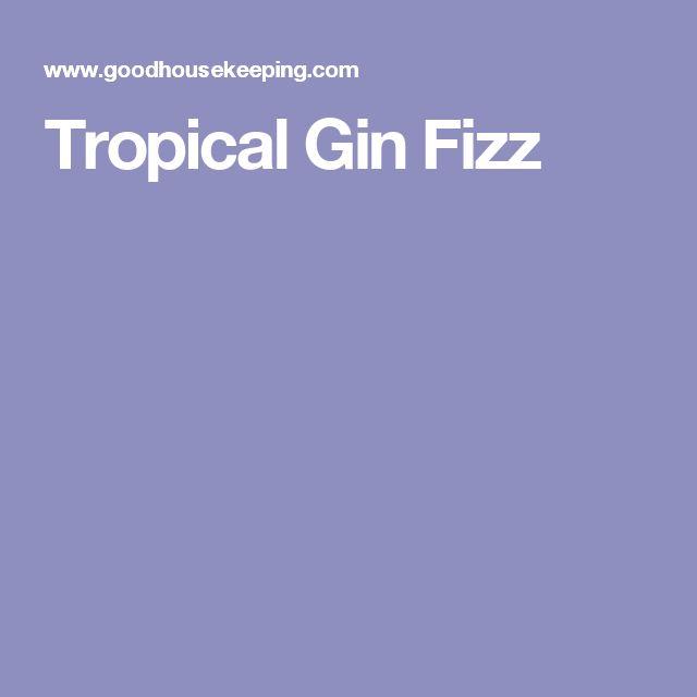 Tropical Gin Fizz