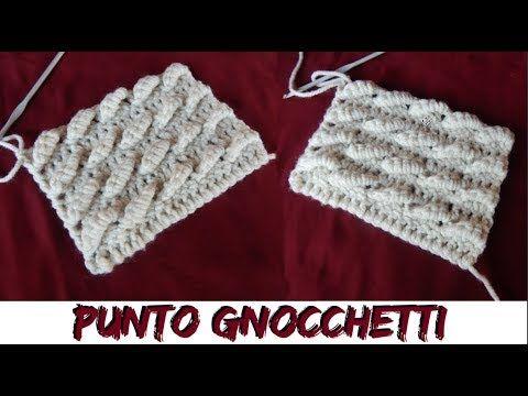 PUNTO GNOCCHETTI A UNCINETTO-NUNZIA VALENTI - YouTube