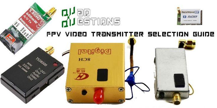 FPV video transmitter selection guide