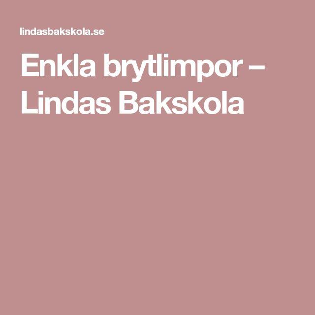 Enkla brytlimpor – Lindas Bakskola