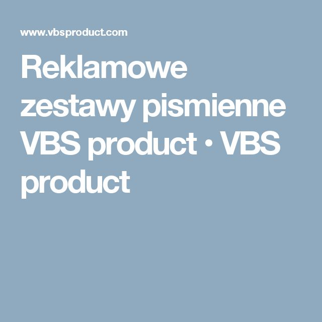 Reklamowe zestawy pismienne VBS product • VBS product