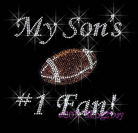 My Son's Number 1 Fan  FOOTBALL  Iron on Rhinestone by BlingPlaza, $8.99