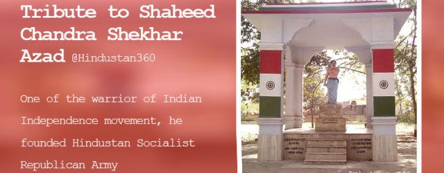 Chandra Shekhar Azad one of the warrior of Indian Independence movement, he founded Hindustan Socialist Republican Army #Hindustan360