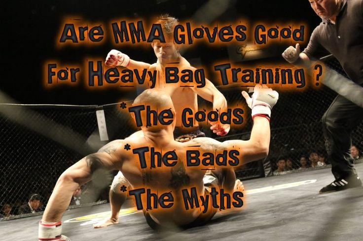 Are MMA Gloves Good For Heavy Bag Training