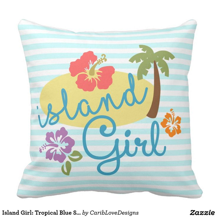 Island Girl: Tropical Blue Stripes Throw Pillow. #Caribbean #Girly #Tropical #IslandGirl #CaribLoveDesigns #Zazzle