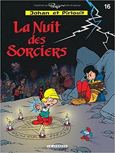 Bande Dessinée  - Johan et Pirlouit, tome 16 : La nuit des sorciers - Alain Maury, Yvan Delporte, Thierry Culliford - Livres