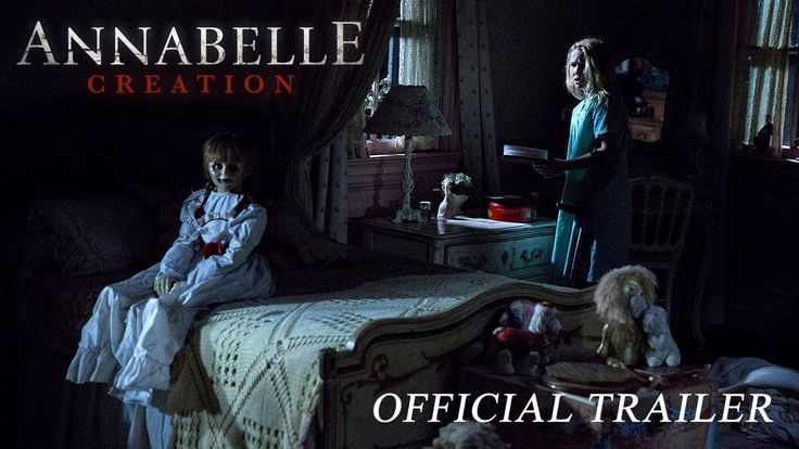 ANNABELLE: CREATION - Official Trailer-Evil has its beginnings.