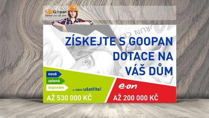 Skvělá zpráva! Nyní máte možnost získat dotaci Nová zelená úsporám až 530 000 Kč a E-ON až 200 000 Kč k vašemu novému bydlení s Goopan :) Vše zařídíme za vás :) Více informací na: http://goopan.cz/dotace/